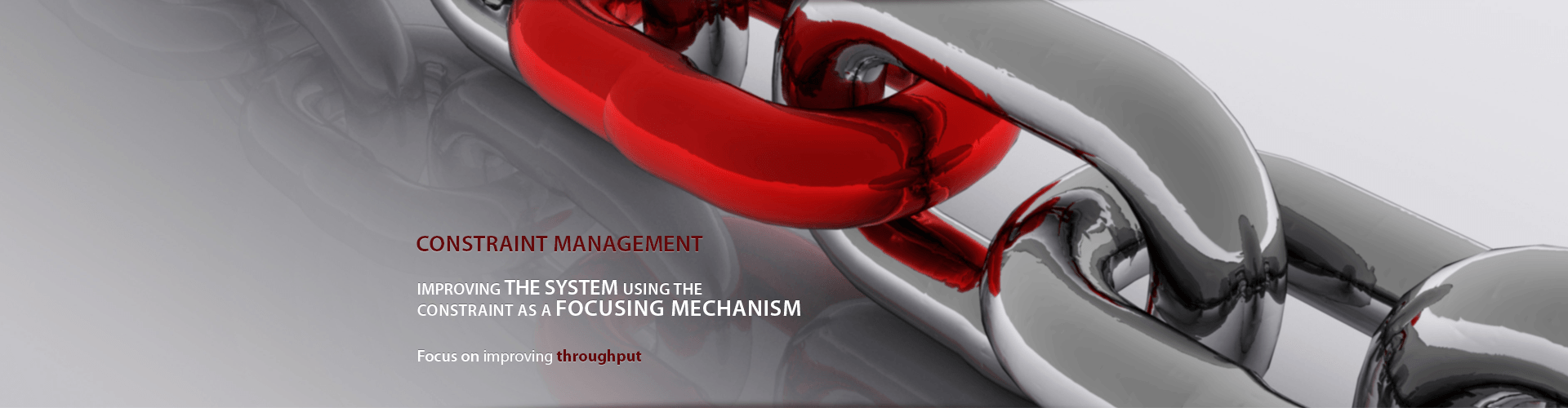 Constraint Management - Improving the system using the constraint as a focusing mechanism